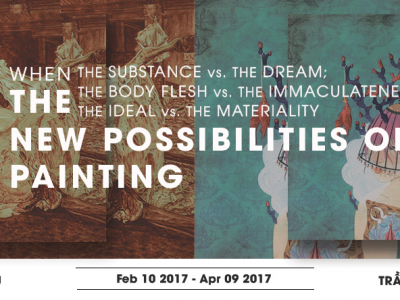 WHEN THE SUBSTANCE vs. THE DREAM; THE BODY FLESH vs. THE IMMACULATENESS; THE IDEAL vs. THE MATERIALITY – THE NEW POSSIBILITIES OF PAINTING