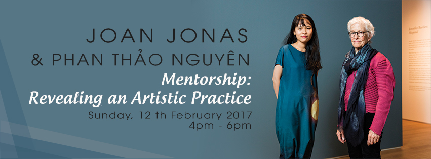 ARTIST TALK WITH JOAN JONAS AND THẢO NGUYÊN PHAN